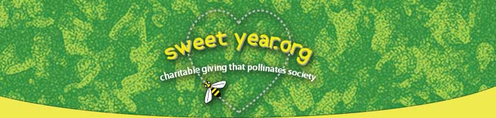 Sweet Year: Charitable Giving That Pollinates Society™